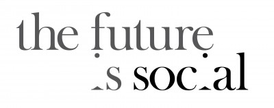 (THE FUTURE IS SOCIAL 0)