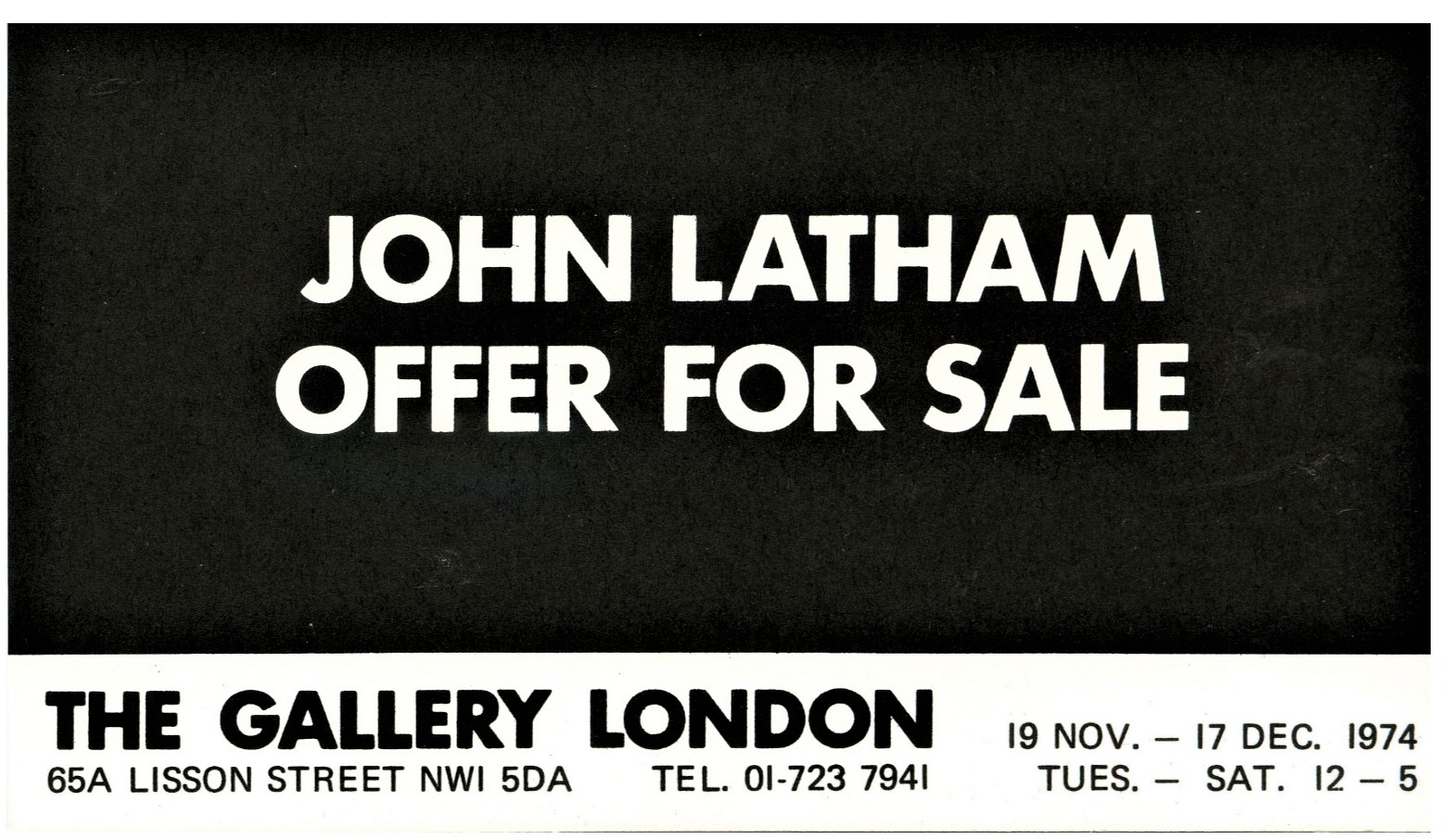 Original showcard for John Latham 'Offer for Sale' presented at The Gallery in 1974 (OFFER FOR SALE 5)