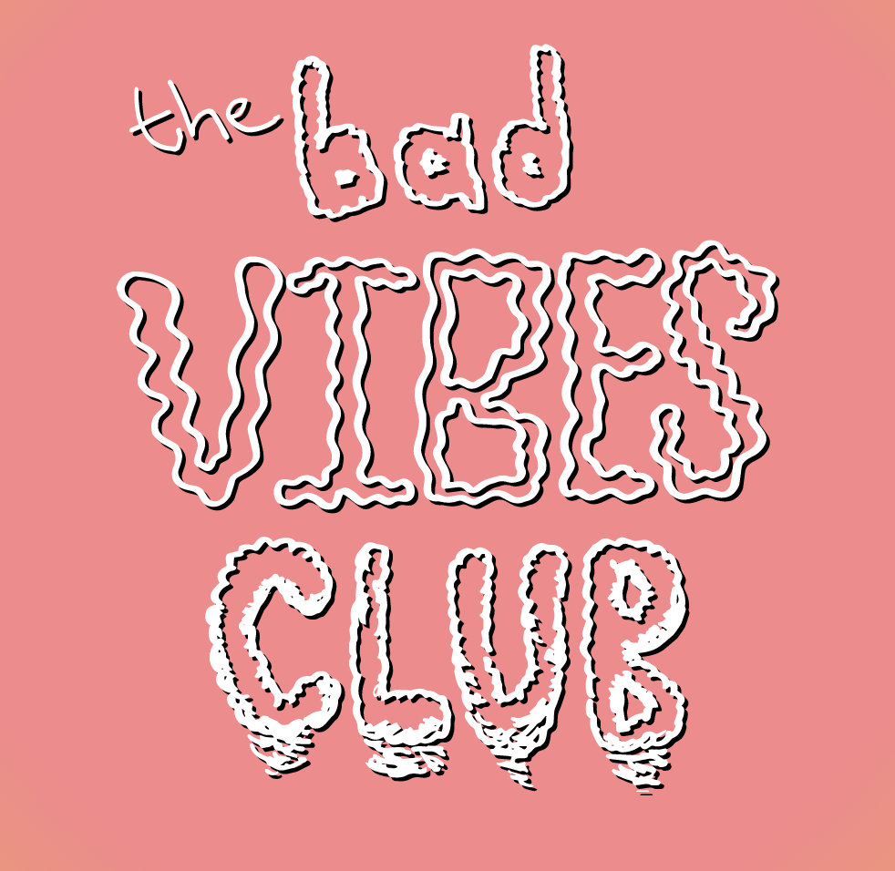 (The Bad Vibes Club Reading Group  1)