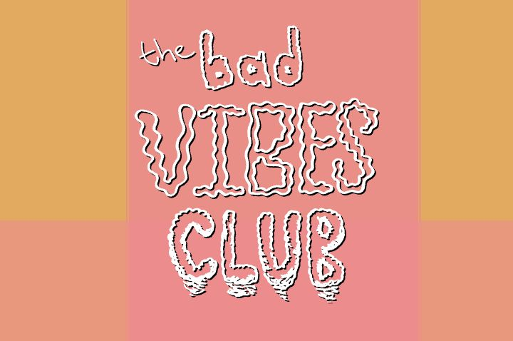 The Bad Vibes Club Publication Launch